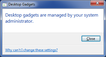 Desktop gadgets are managed by your system administrator